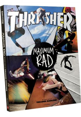 Thrasher Maximum-Rad Book