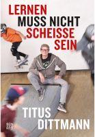titus-dittmann-verschiedenes-lernen-muss-nicht-scheisse-sein-no-color-vorderansicht-0870130