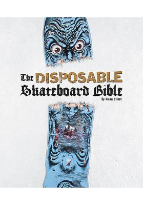 Gingko Press The Disposable Skateboard Bible Book