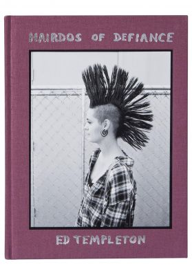 Toy-Machine Hairdos Of Defiance by Ed Templeton Book